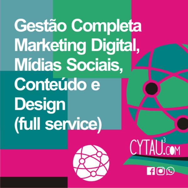Gestão Completa Marketing Digital, Mídias Sociais, Conteúdo e Design (full service)